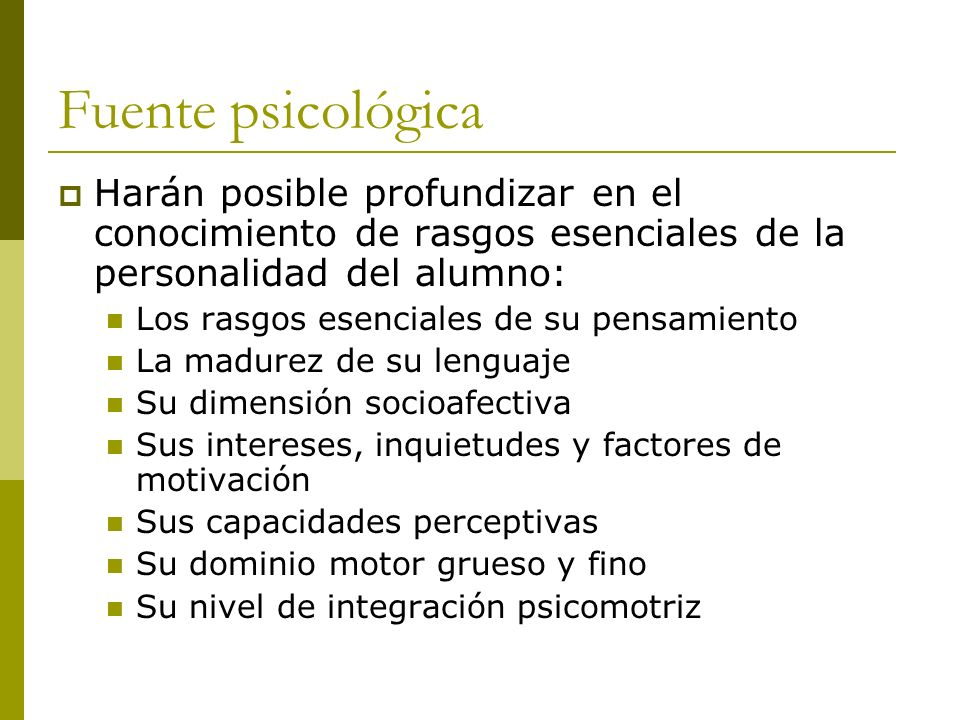 Fuente psicológica También aportará datos sobre cuáles son: Las características fundamentales que definen el papel mediador del profesor.