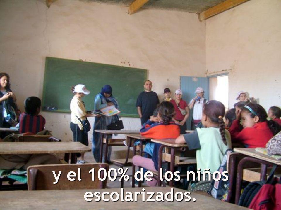 y el 100% de los niños escolarizados.