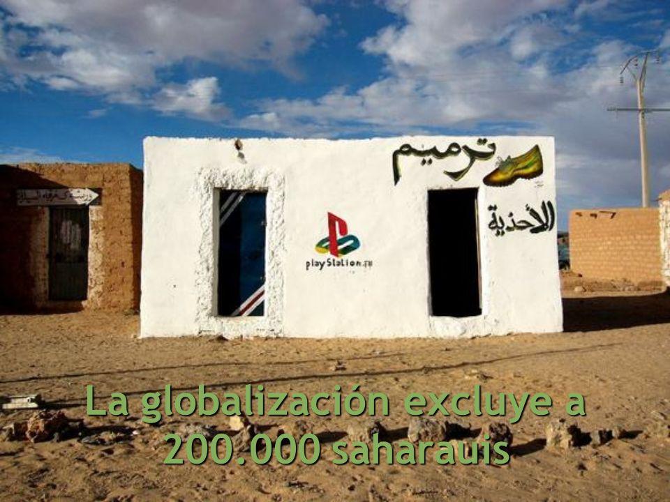La globalización excluye a 200.000 saharauis