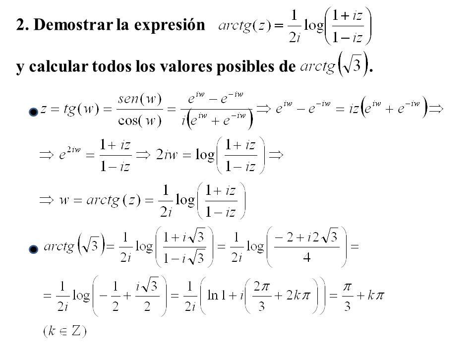 2. Demostrar la expresión y calcular todos los valores posibles de.