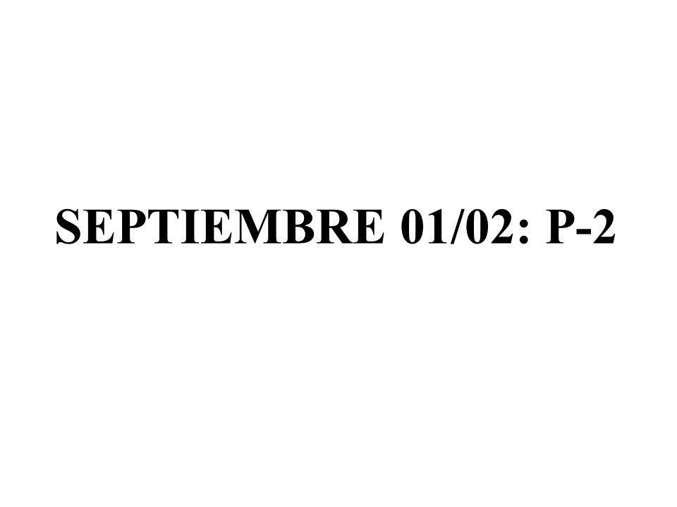 SEPTIEMBRE 01/02: P-2