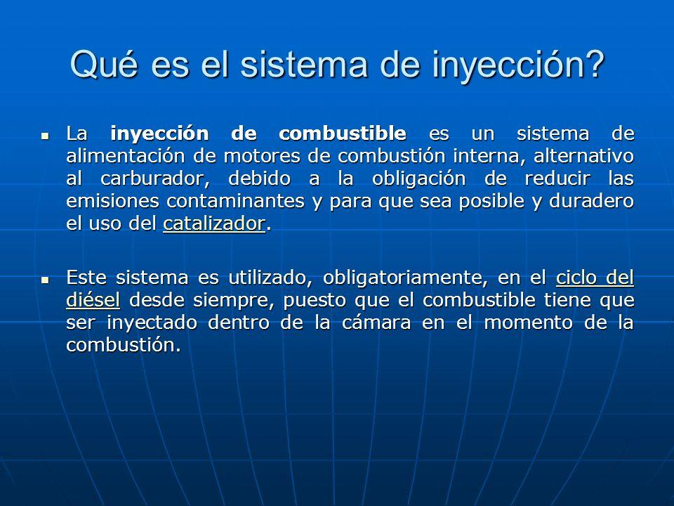 Qué es el sistema de inyección? La inyección de combustible es un sistema de alimentación de motores de combustión interna, alternativo al carburador,