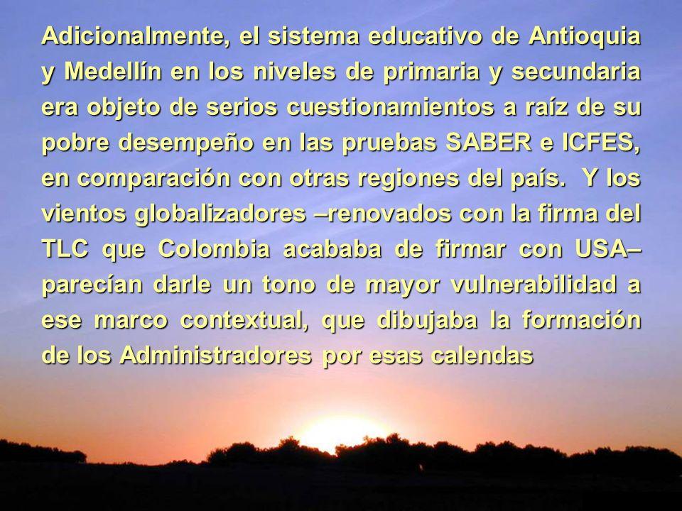 Adicionalmente, el sistema educativo de Antioquia y Medellín en los niveles de primaria y secundaria era objeto de serios cuestionamientos a raíz de s