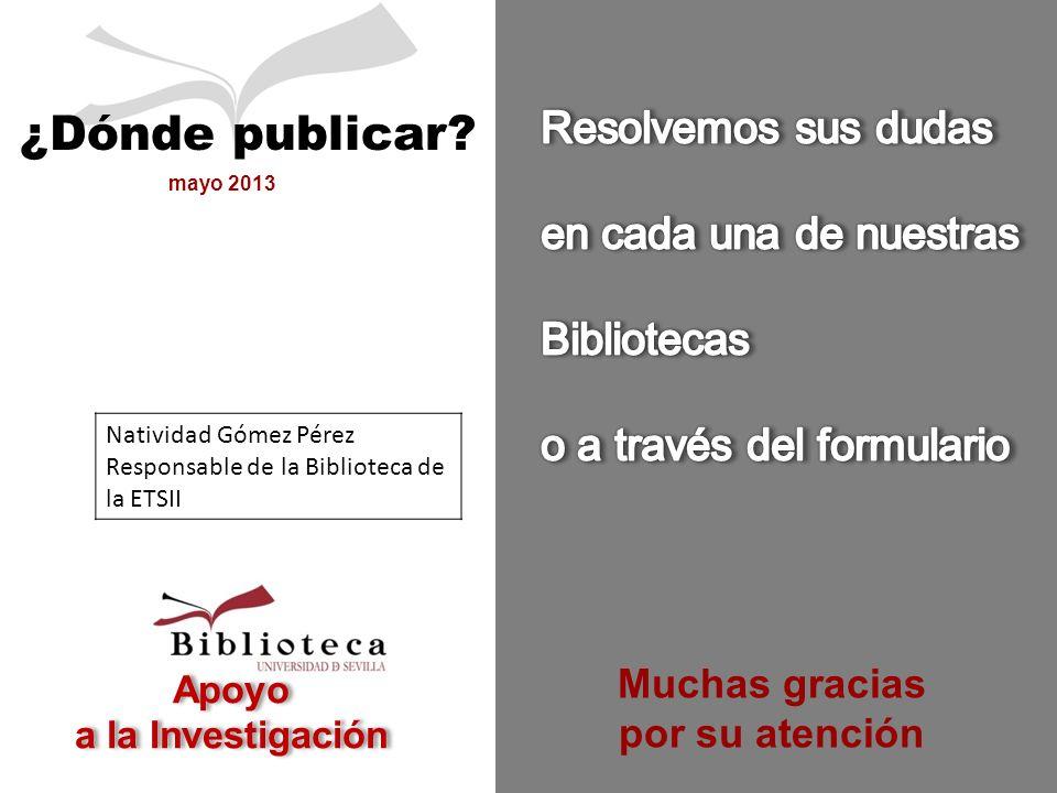 Apoyo a la Investigación mayo 2013 ¿Dónde publicar.