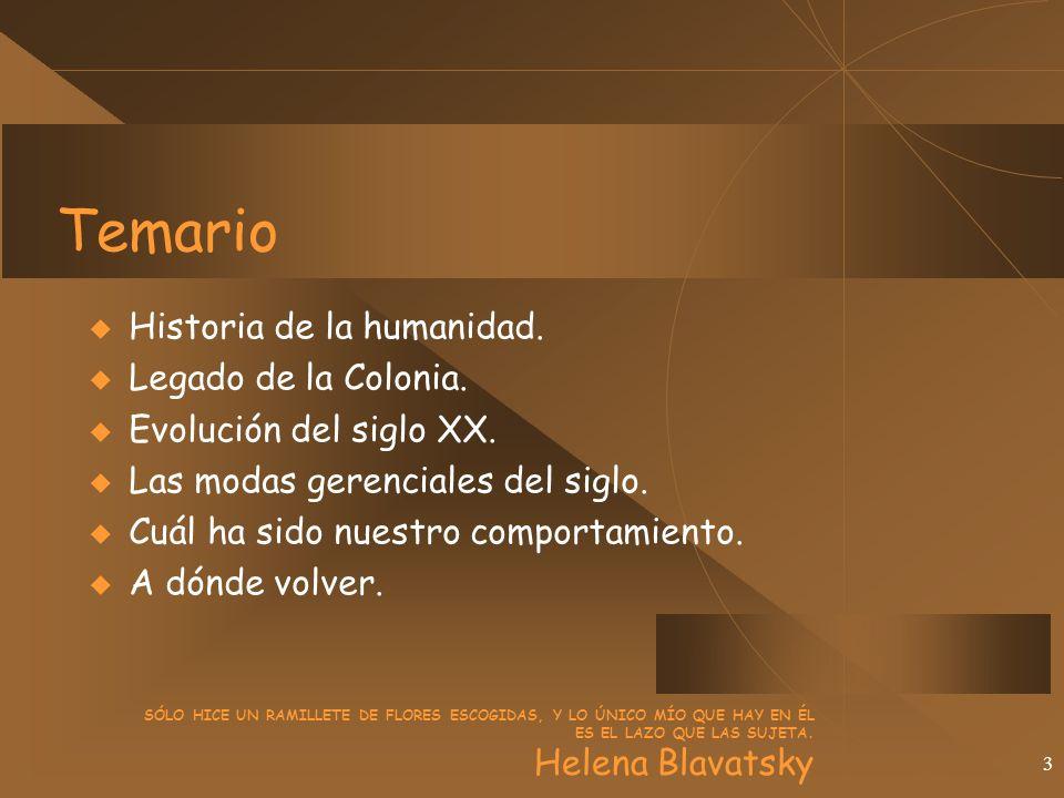 3 Temario Historia de la humanidad. Legado de la Colonia.