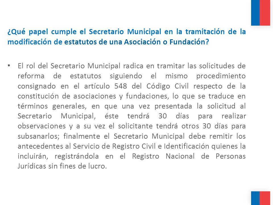 ¿Qué papel cumple el Secretario Municipal en la tramitación de la modificación de estatutos de una Asociación o Fundación? El rol del Secretario Munic