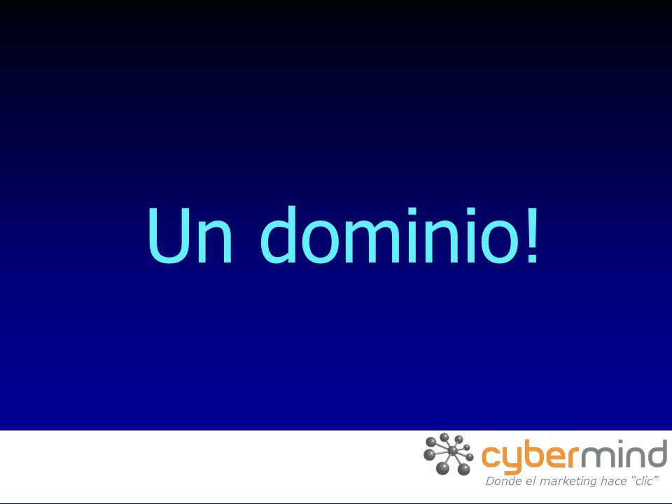 Un dominio! Donde el marketing hace clic