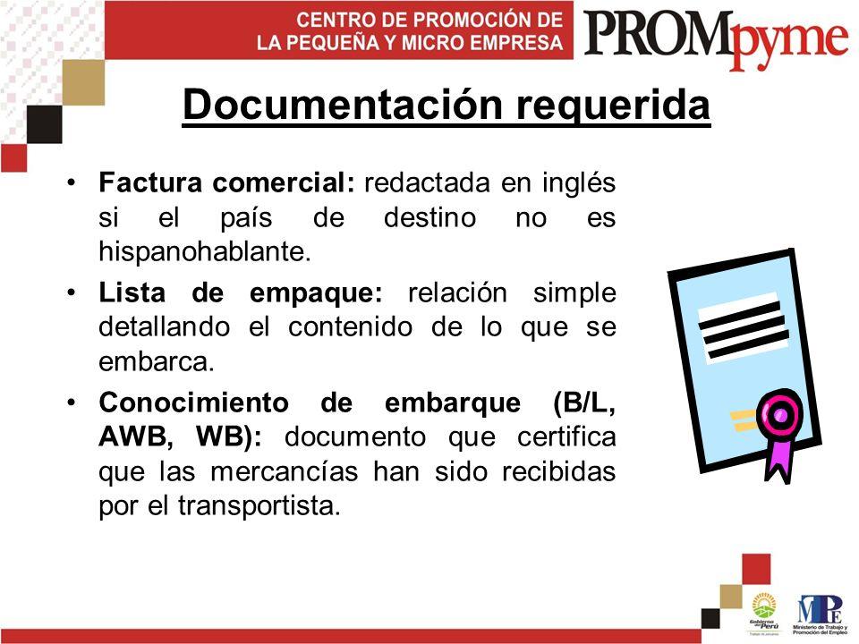 Factura comercial: redactada en inglés si el país de destino no es hispanohablante.