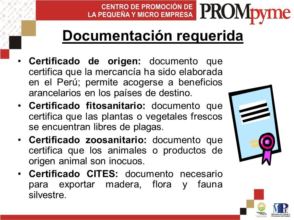 Certificado de origen: documento que certifica que la mercancía ha sido elaborada en el Perú; permite acogerse a beneficios arancelarios en los países de destino.