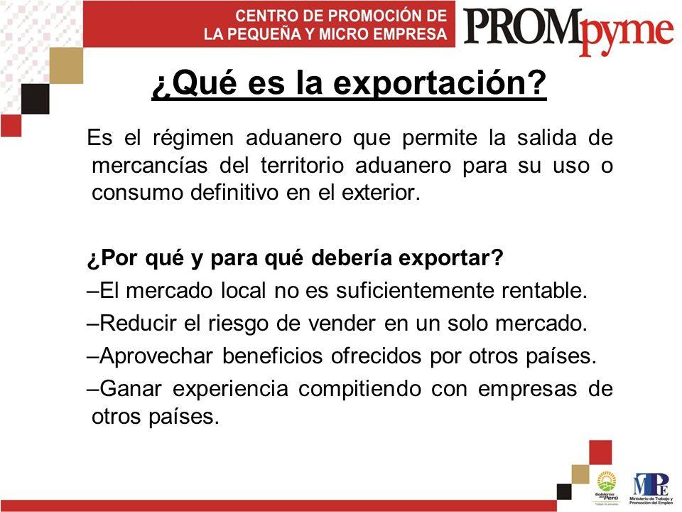 Es el régimen aduanero que permite la salida de mercancías del territorio aduanero para su uso o consumo definitivo en el exterior.