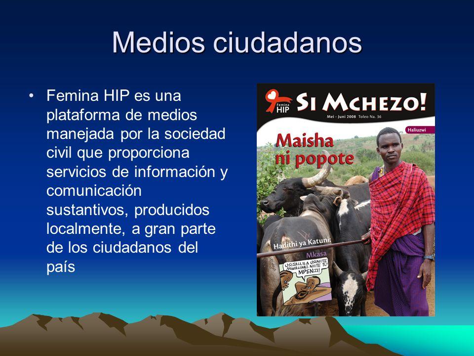Medios ciudadanos Femina HIP es una plataforma de medios manejada por la sociedad civil que proporciona servicios de información y comunicación sustantivos, producidos localmente, a gran parte de los ciudadanos del país