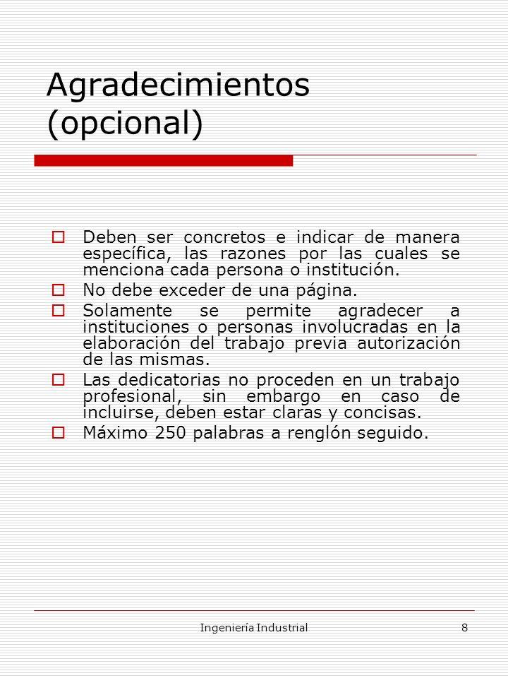 Ingeniería Industrial9 Resumen El resumen es una síntesis del informe final.