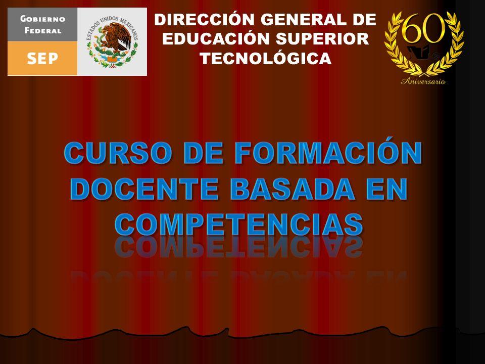 DIRECCIÓN GENERAL DE EDUCACIÓN SUPERIOR TECNOLÓGICA