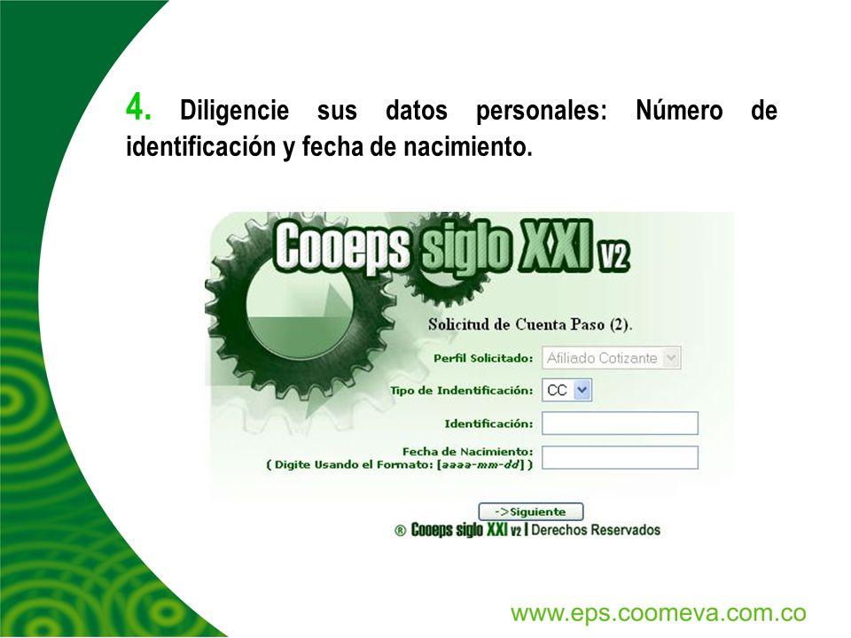 4. Diligencie sus datos personales: Número de identificación y fecha de nacimiento.