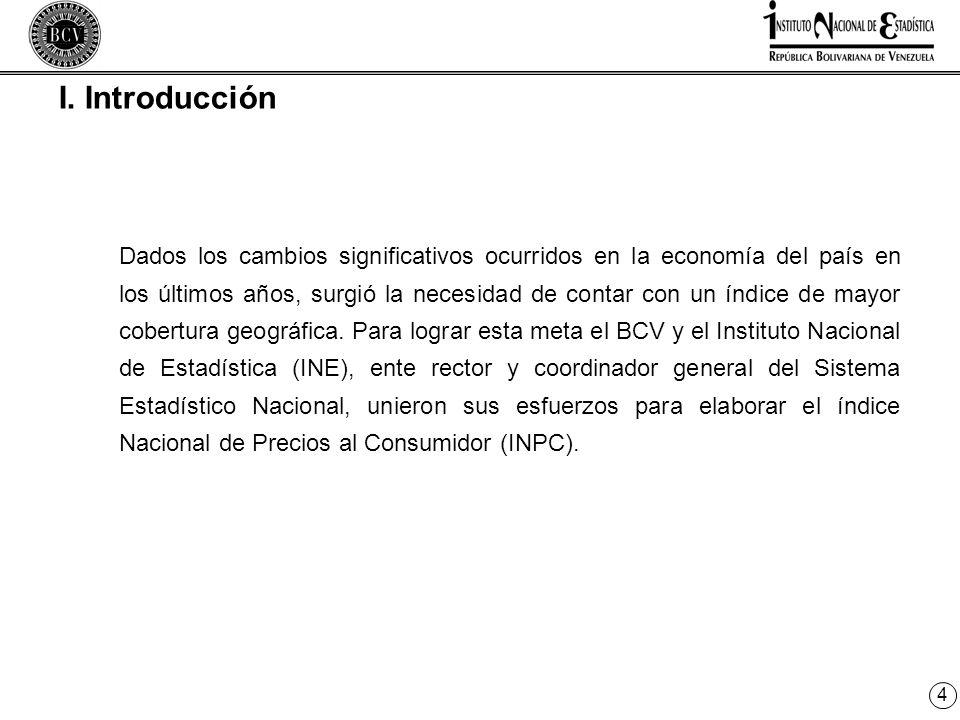 4 I. Introducción Dados los cambios significativos ocurridos en la economía del país en los últimos años, surgió la necesidad de contar con un índice