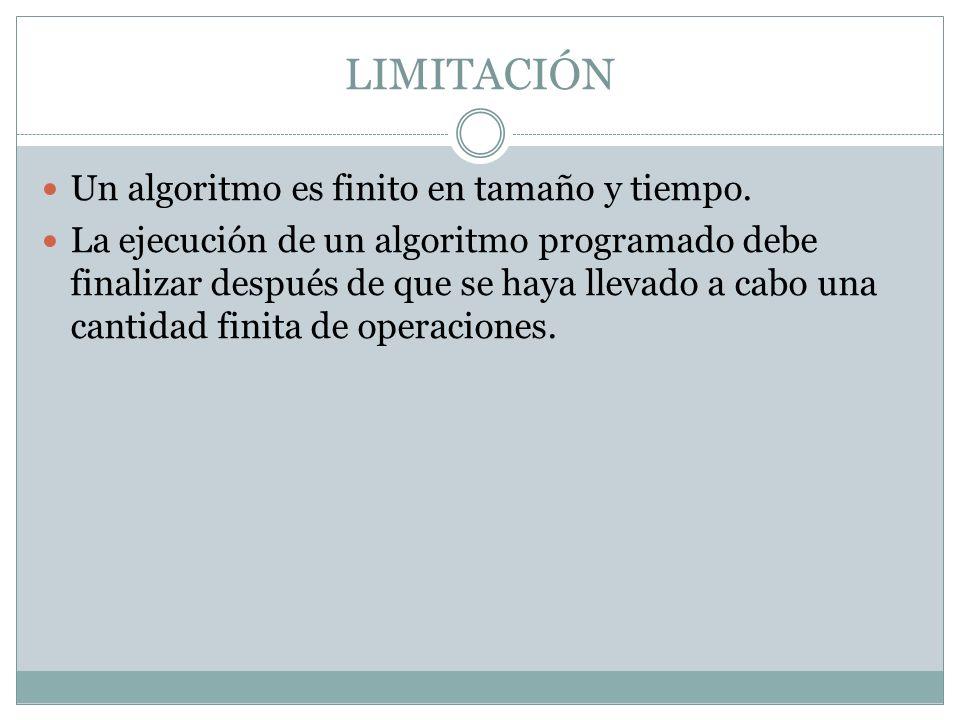 DOMINIO DE UN ALGORITMO La clase o el conjunto de datos y condiciones para las cuales un algoritmo trabaja concretamente se llama dominio.