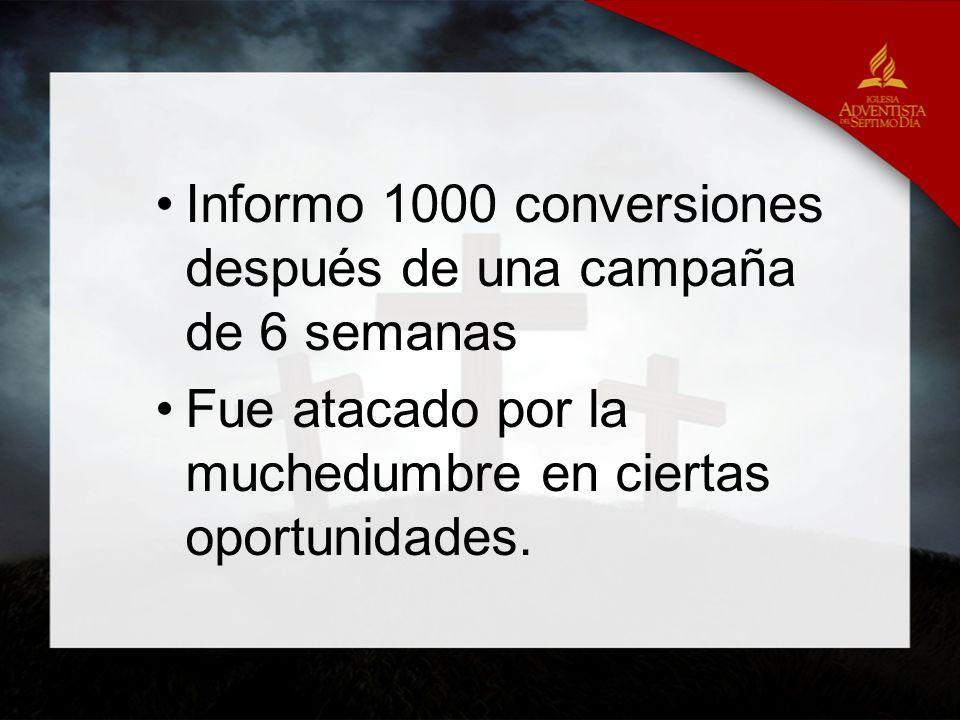 Informo 1000 conversiones después de una campaña de 6 semanas Fue atacado por la muchedumbre en ciertas oportunidades.