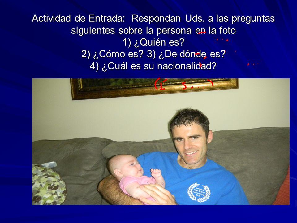 HW Check – Después del HW Check, trata de traducir esta conversación entre Enrique y Shakira Enrique: ¿De dónde eres.
