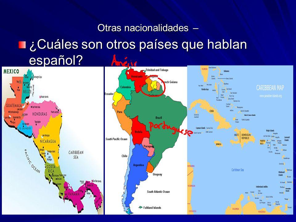 Apuntes: 24/8 – Nacionalidades del mundo hispano Argentina-argentino/a Nicaragua-nicaraguense Bolivia-boliviano/a Panamá-panameño/a Chile-chileno/a Paraguay-paraguayo/a Colombia-colombiano/a Perú-peruano/a Costa Rica-costarricense Puerto Rico-puertorriqueño/a Cuba-cubano/a República Dominicana Ecuador-ecuatoriano/a - dominicano/a El Salvador-salvadoreño/a Uruguay-uruguayo/a España-español/a Venezuela-venezolano/a Guatemala-guatemalteco/aHonduras-hondureño/aMéxico-mexicano/a