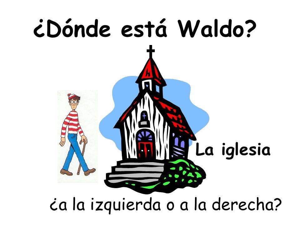 ¿Dónde está Waldo? ¿a la izquierda o a la derecha? ¿delante o detrás de? ¿cerca o lejos de? ¿al lado de? ¿debajo de o encima de? ¡Estoy aquí! ¿entre o