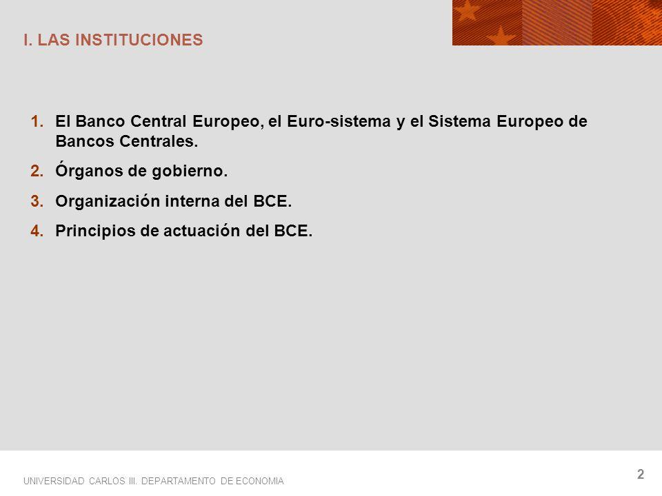 UNIVERSIDAD CARLOS III. DEPARTAMENTO DE ECONOMIA 2 I.