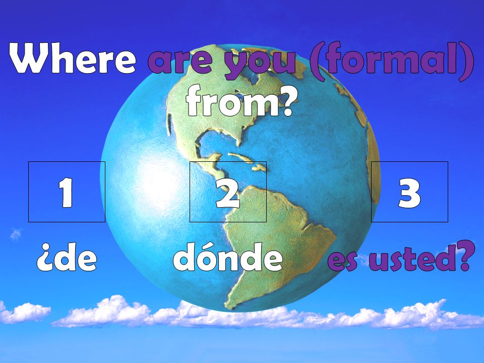 Ej.¿Eres de Ecuador. (sí y no) Sí, soy de Ecuador.
