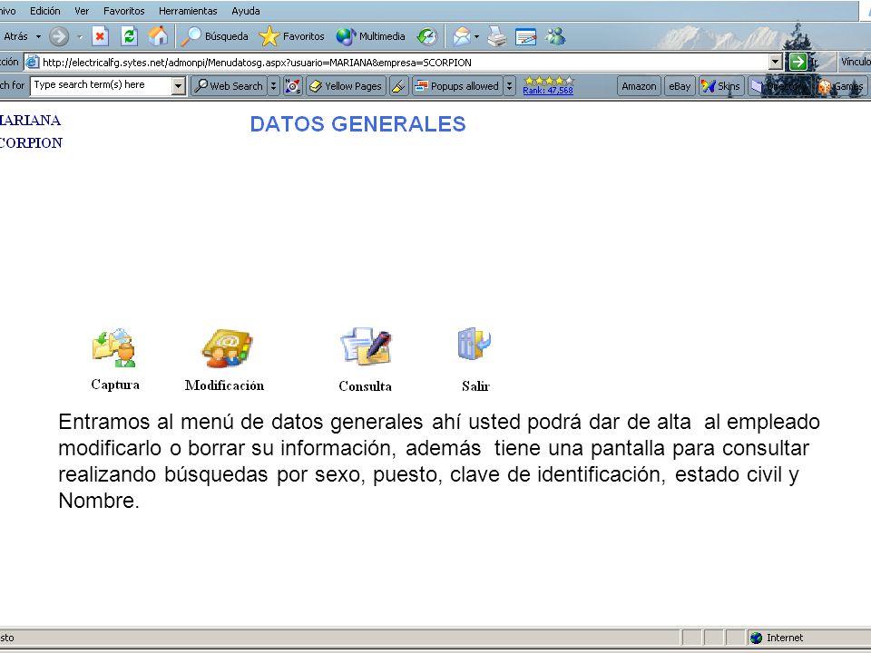 En está pantalla capture La información que se le pide, los datos que están de color verde son datos requeridos.