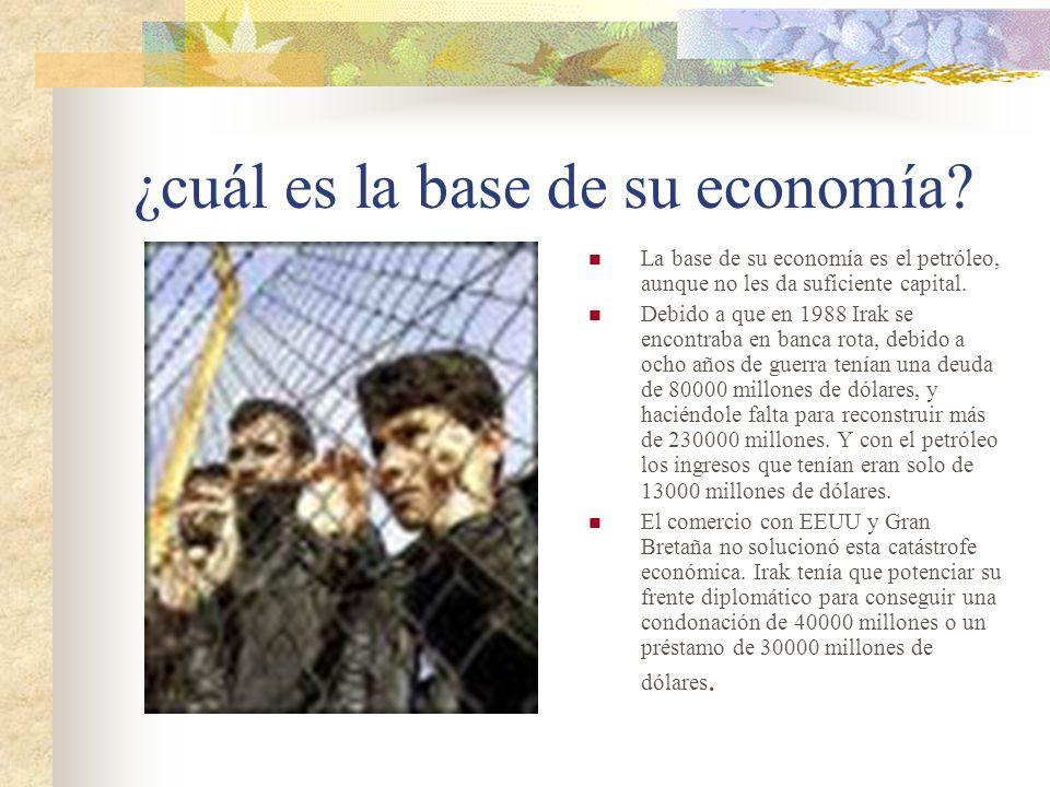 ¿cuál es la base de su economía.