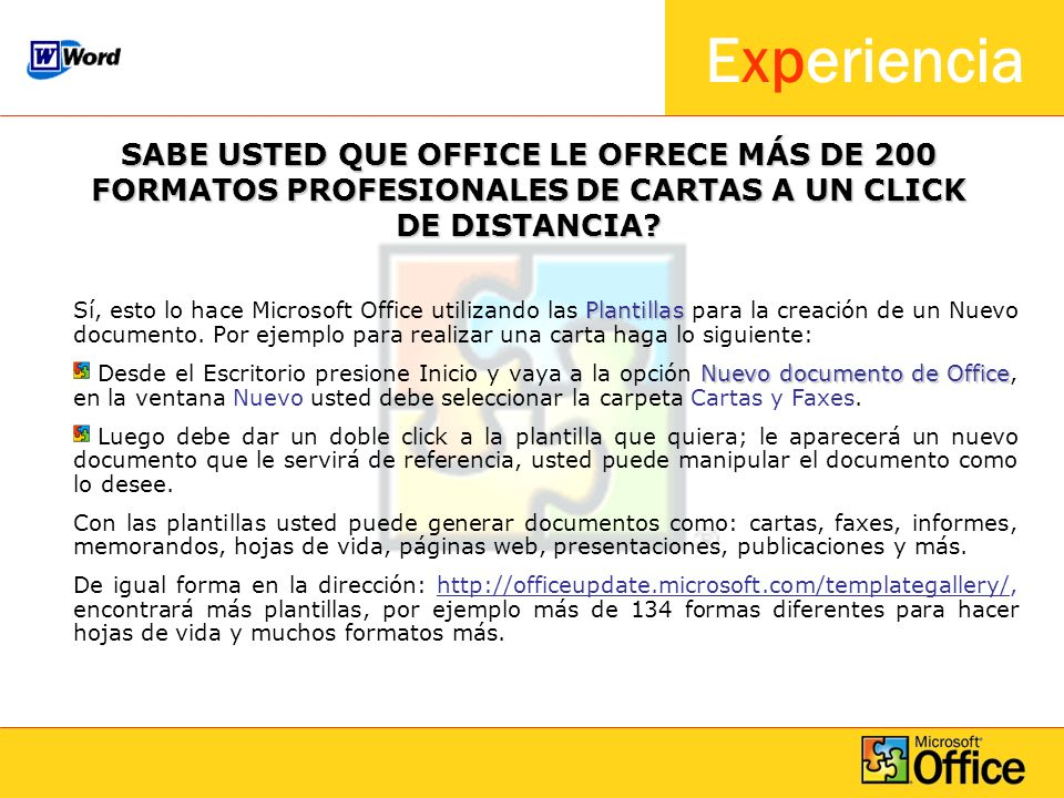 Experiencia ¿SABE COMO ABRIR MICROSOFT OUTLOOK DESDE SU DOCUMENTO DE WORD.