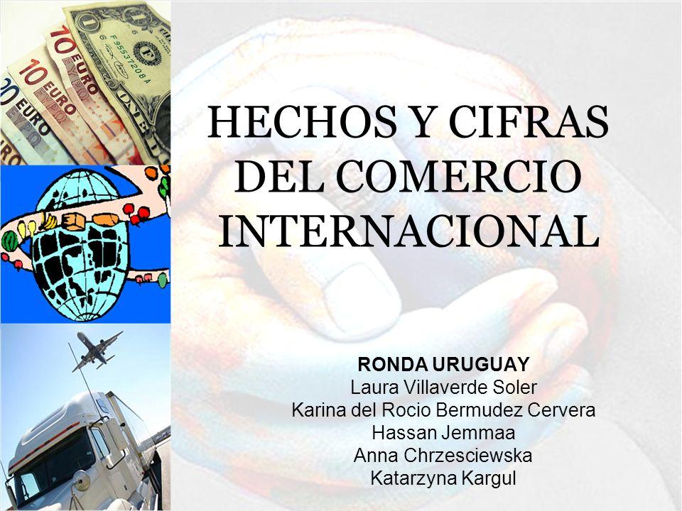 ÍNDICE 1.COMERCIO MUNDIAL DE MERCANCÍAS 2. COMERCIO MUNDIAL DE SERVICIOS 3.
