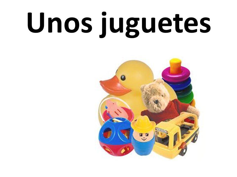 Unos juguetes