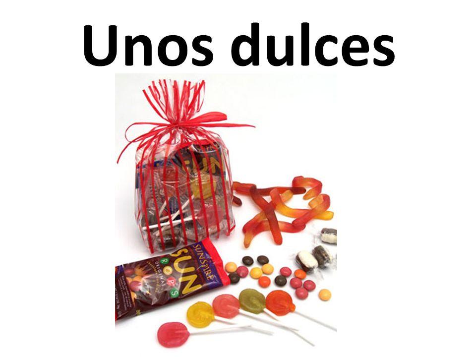 Unos dulces