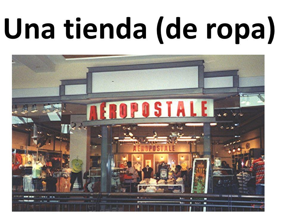 Una tienda (de ropa)