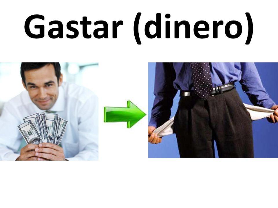 Gastar (dinero)