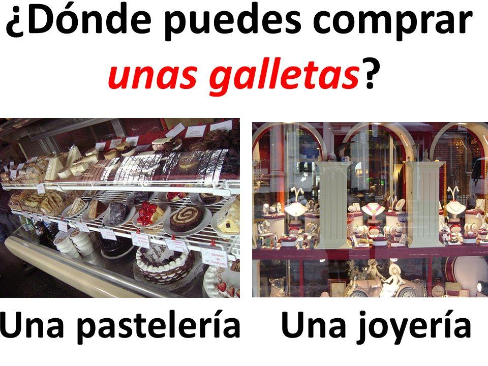 Una pastelería ¿Dónde puedes comprar unas galletas? Una joyería