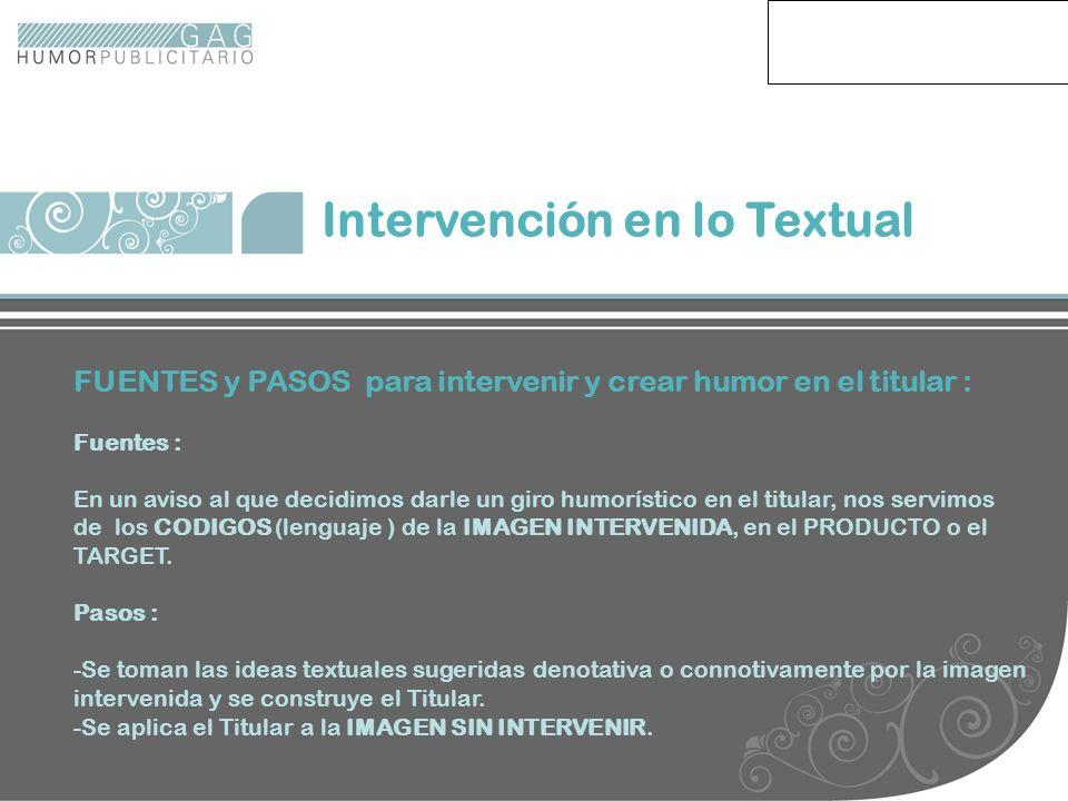 Intervencion txt Intervención en lo Textual FUENTES y PASOS para intervenir y crear humor en el titular : Fuentes : En un aviso al que decidimos darle