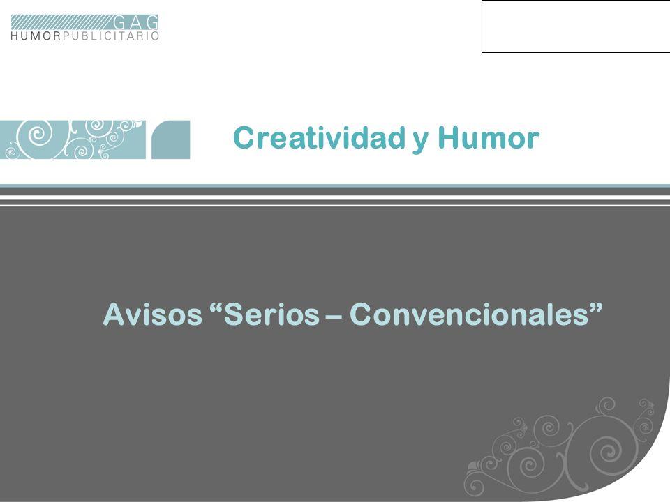 Creatividad y Humor Avisos Serios – Convencionales