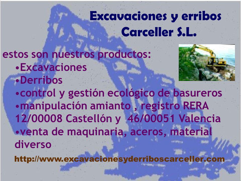 Excavaciones y erribos Carceller S.L.