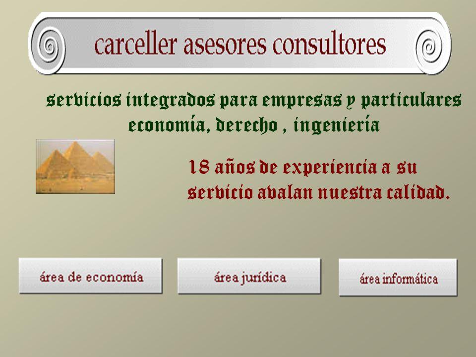 servicios integrados para empresas y particulares economía, derecho, ingeniería 18 años de experiencia a su servicio avalan nuestra calidad.