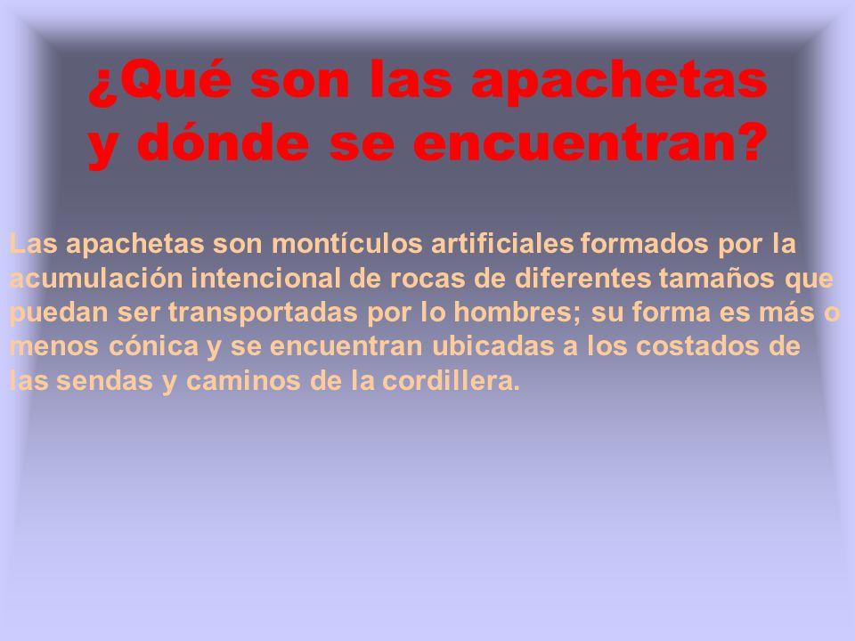 ¿Qué son las apachetas y dónde se encuentran? Las apachetas son montículos artificiales formados por la acumulación intencional de rocas de diferentes
