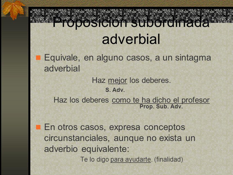 Algo más sobre las adverbiales I 1.
