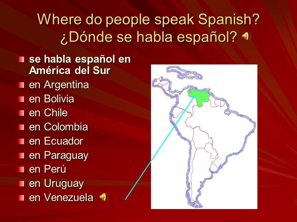 se habla español en América del Sur en Argentina en Bolivia en Chile en Colombia en Ecuador en Paraguay en Perú en Uruguay