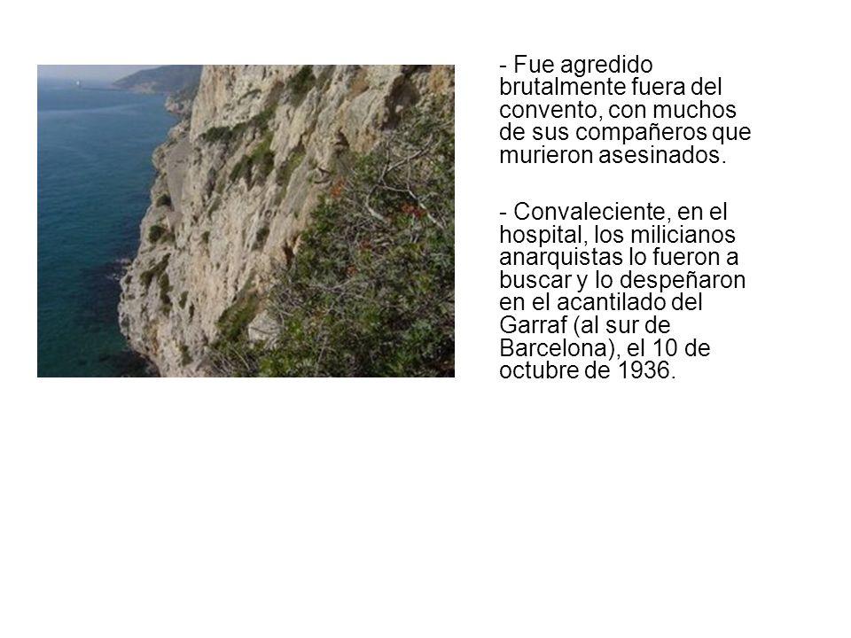 Fueron ejecutadas en Vallirana, cerca de Barcelona - sur.