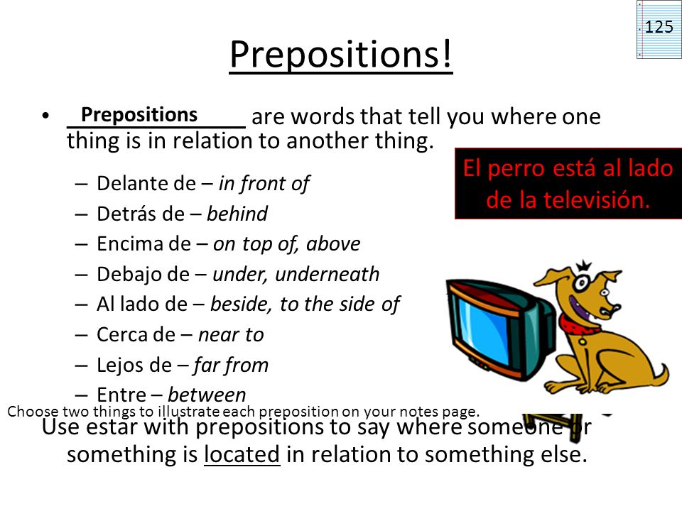 Pronouns with Gustar So when you use gustar, use this equation: menos teos leles + Pick one depending on who it is that likes something: gusta gustan Pick one depending on what they like (singular or plural): + The word for the thing they like: Only one major difference when talking about activities: menos teos leles + gusta + The infinitive of the verb: dibujar (to draw) p.129