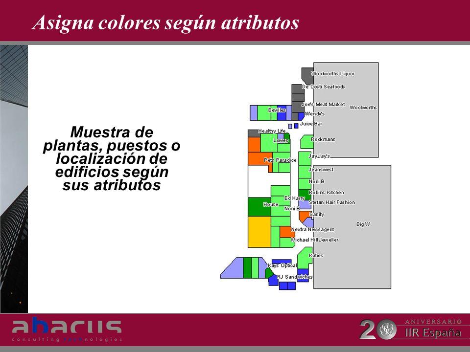 Asigna colores según atributos Muestra de plantas, puestos o localización de edificios según sus atributos