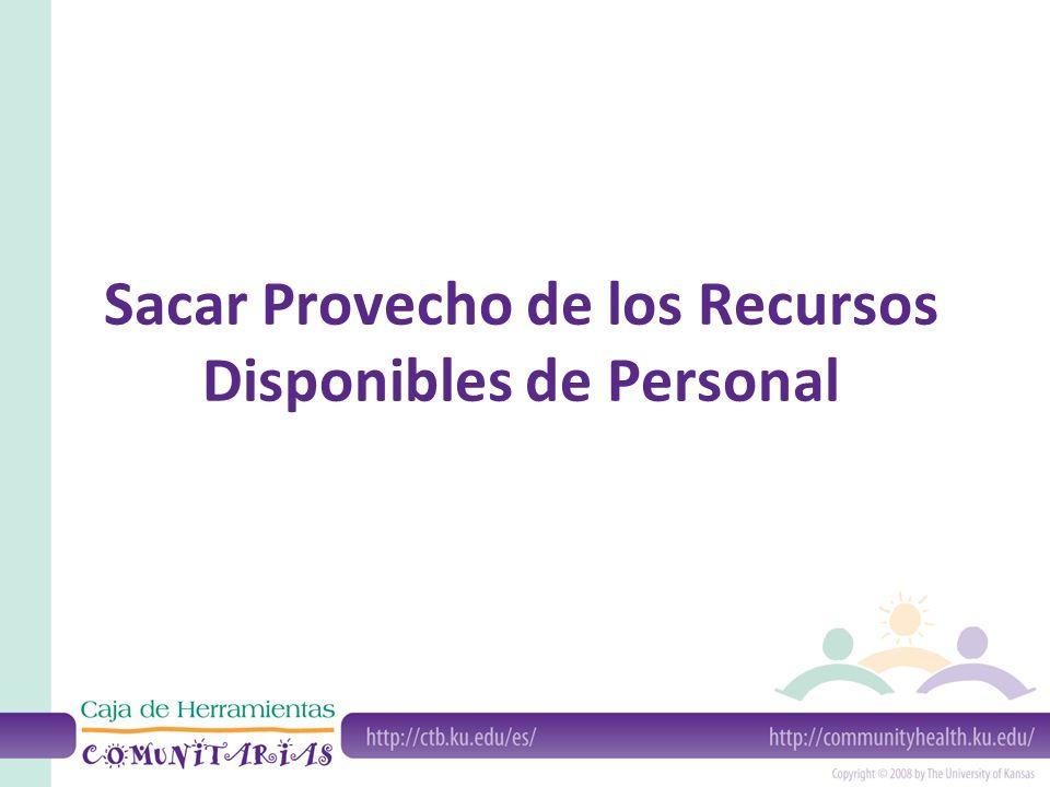 Sacar Provecho de los Recursos Disponibles de Personal