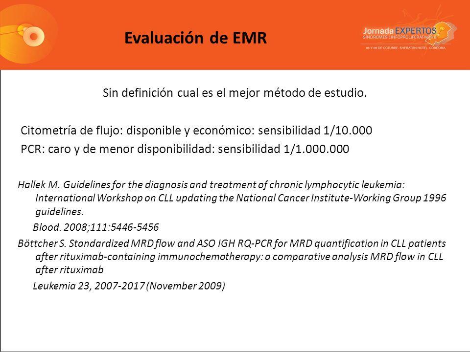 Evaluación de EMR Sin definición cual es el mejor método de estudio. Citometría de flujo: disponible y económico: sensibilidad 1/10.000 PCR: caro y de