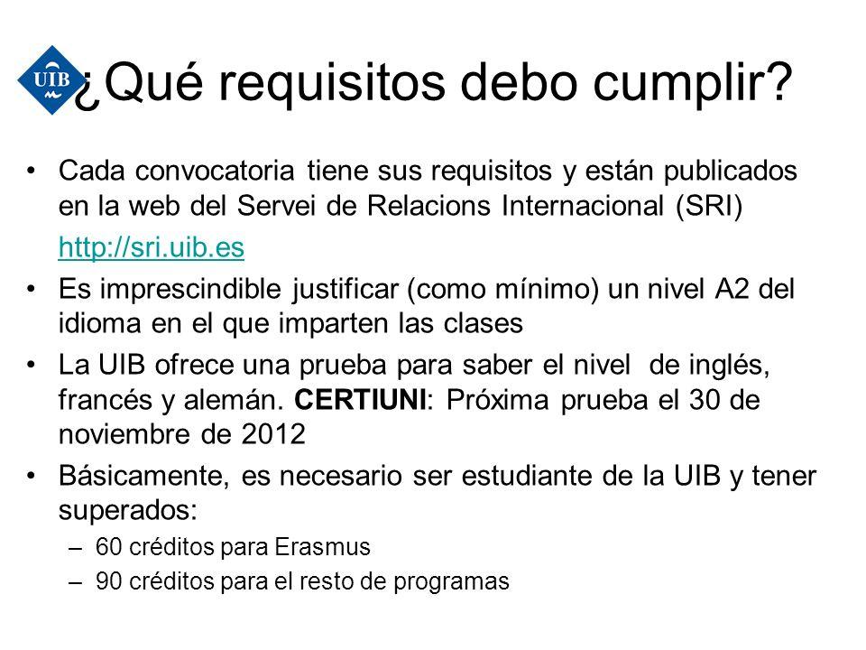 ¿Qué requisitos debo cumplir? Cada convocatoria tiene sus requisitos y están publicados en la web del Servei de Relacions Internacional (SRI) http://s