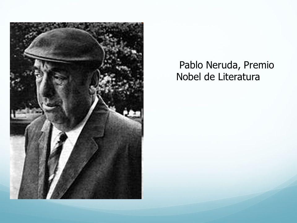 Pablo Neruda, Premio Nobel de Literatura