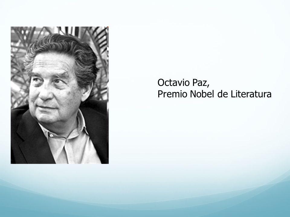 Octavio Paz, Premio Nobel de Literatura